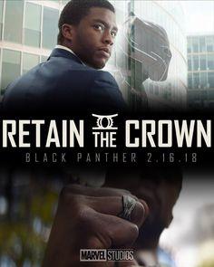 Retain the Crown: #TChalla #Blackpanther #MarvelStudios #2018 #Wakanda #ChadwickBoseman