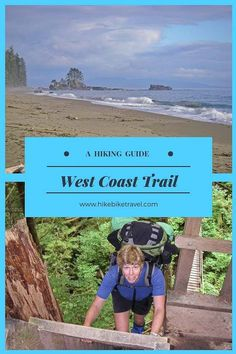 What You Need to Know to Hike the West Coast Trail - Hike Bike Travel - Everything you need to know to hike Vancouver Island's West Coast Trail - Hiking Guide, Camping Guide, Hiking Trails, Vancouver Island, Cool Places To Visit, Places To Travel, World Travel Guide, Travel Guides, Travel Tips
