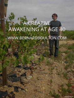 A CREATIVE AWAKENING AT AGE 40