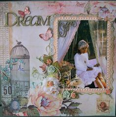 Dream. - Scrapbook.com