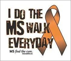 WE ..do the.... #MSWalk ..everyday! ..#MS find the #cure! #curems #multiplesclerosis https://www.facebook.com/msmemesandmore/