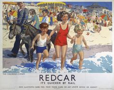 Redcar - Childrens Corner by National Railway Museum Posters Uk, Train Posters, Railway Posters, Beach Posters, Retro Posters, Great British, Nostalgia, National Railway Museum, British Seaside