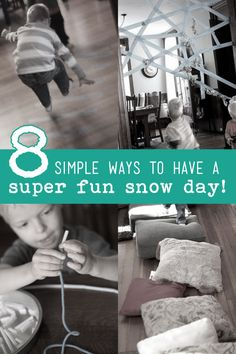 8 ways to have a super fun snow day with the kids! So simple!
