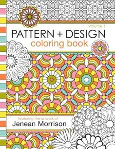 Pattern And Design Coloring Book Jenean Morrison Adult Books Volume 1