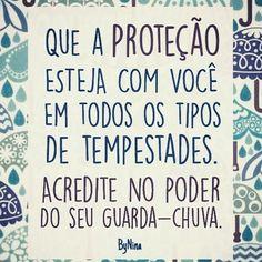 Proteção e fé pra nós! #frases #bynina #proteção #fé #tudopassa #instabynina