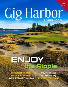 Elegant April 2015 Gig Harbor Living Local
