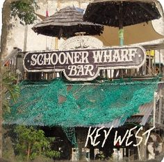 SCHOONER WHARF BAR KEY WEST (There's a great geocache here!)