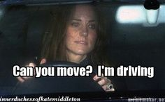 That's what this vehicle does (The Inner Duchess of Kate Middleton)