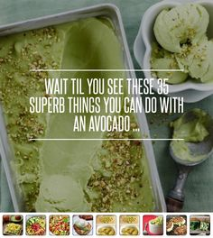 Wait Til You See #These 35 Superb #Things You Can do with an Avocado ... #Recipe