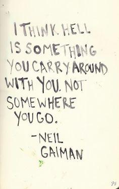 ~Neil Gaiman
