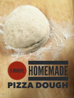 5 Minute Homemade Pizza Dough Crust — it's freezable!
