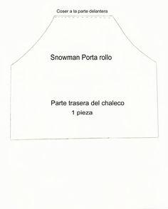 porta-rollo-muneco-de-nieve-molde1 Christmas Decorations, Cards Against Humanity, Mary, Ideas, Snowman, Patterns, Paper Case, Doll Outfits, Xmas Ornaments