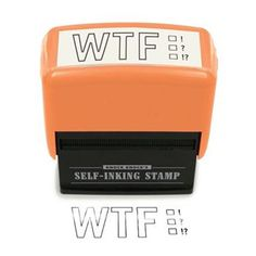 WTF Stamp from The Onion Store: Spare your finger joints and wrist cartilage the strain of writing three letters with our ergonomic WTF stamp.