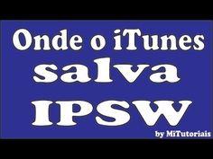 Onde é que o iTunes Salvar arquivos IPSW ( firmware)
