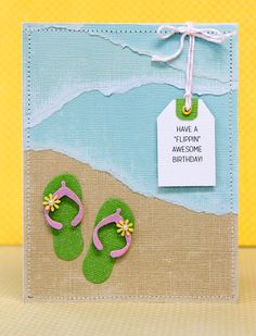 handmade card: flippin awesome birthday ... edge torn paper beach .... die cut flip flops ... luvi the way the lines flow ... great card!