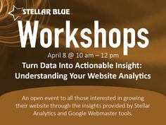 Turn data into insight! Join us April 8th at 10:00am for our Stellar workshop on how to understand your website analytics! Hurry up and save your seat! #analytics http://stellarbluetechnologies.com/event/turn-data-into-actionable-insight-beyond-the-basics-of-your-website-analytics/