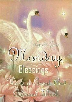 Have a great Monday and a blessed week ,sister and yours,God bless☆♡☆.