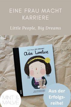 """Ada Lovelace mag nicht jedem und jeder ein Begriff sein, sollte sie aber! Denn mit der ersten Programmiersprache legte sie schon im 19. Jahrhundert das Fundament für unsere heutigen Computer. Und ohne die wäre unser Leben ja kaum mehr vorstellbar! Das Bilderbuch von María Isabel Sánchez Vegara macht die aussergewöhnliche Mathematikerin schon für kleine Kinder zugänglich und zeigt: Mädchen, ihr könnt alles werden! Mehr über das Kinderbuch aus der Reihe """"Little People, Big Dreams"""" auf dem… Ada Lovelace, Der Computer, Little People, Dream Big, Cover, Illustrator, Books, Mint, Strong Girls"""