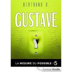 Gustave - La mesure du possible
