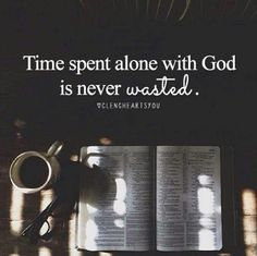 why do we waste our time on other things but don't always want to spend time with God?