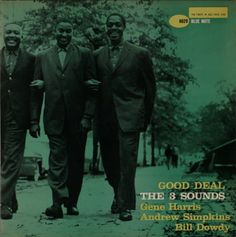 Good Deal / The Three Sounds