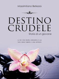 """Valy BooksLover: Segnalazione libro: """"Destino Crudele"""" di Massimili..."""