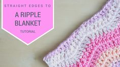 CROCHET: How to crochet straight edges on a ripple blanket | Bella Coco