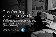Cisco workplace collaboration tools transform the way people work while boosting collaboration, creativity, and productivity.