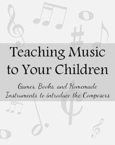 Teaching your child music and classical composers with fun games, books, and homemade instruments. Easy enough for your toddler AND preschooler. - Beyond the Cover
