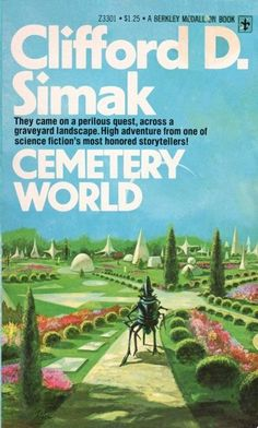 Cemetery World by Clifford D. Simak, 1976 #ScienceFiction #simak