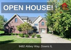 -->> OPEN HOUSE <<-- When: Saturday, February 11th from 11 am to 1 pm Where: 9482 Abbey Way, Downs IL 6 Bedroom / 6.5 Bath *Features: Privacy, Pool, and 6000 square feet just minutes from Bloomington! This home boasts 6 bedrooms, 6.5 baths, 2 kitchens, and is 100% handicap accessible on all 3 levels. Huge eat-in kitchen with island and gas fireplace opens to the incredible backyard. 2nd floor Master suite features a huge walk in closet, tiled shower, whirlpool tub, and deck overlooking the…