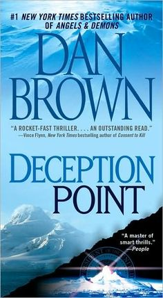 Deception Point by Dan Brown; This is my favorite Dan Brown book despite the fact that Da Vinci Code had a lot more hype. Do yourself a favor and read this book.