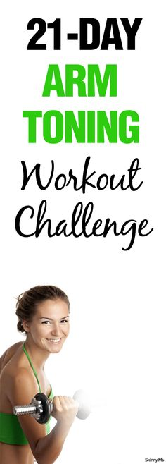 Biceps, triceps, and beautiful shoulders, this is the 21 Day Arm Toning Workout Challenge.