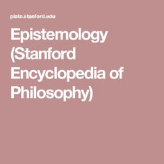 Galileo Galilei (Stanford Encyclopedia of Philosophy) Animal Consciousness, Bayes' Theorem, Human Enhancement, Virtue Ethics, Critical Theory, Game Theory, Research Methods, Morals, Anton