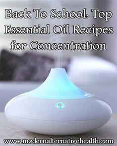 Back To School: Top Essential Oil Recipes for Concentration