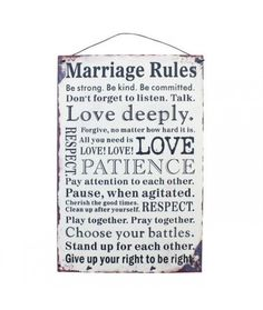 Skilt i Metal/marriage rules Love Deeply, All You Need Is Love, Clean Up, Pay Attention, Patience, Forgiveness, Good Times, Don't Forget, Marriage