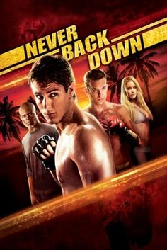 Never Back Down (2008) movie #poster, #tshirt, #mousepad, #movieposters2