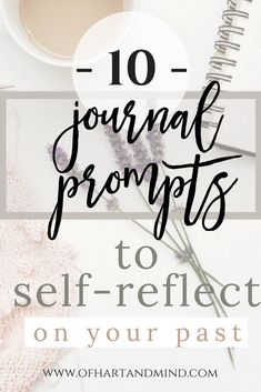 10 Journal Prompts to Self Reflect on Your Past & Understand Yourself - Upload Box Journal Prompts, Writing Prompts, Journal Ideas, Writing Ideas, Junk Journal, Writing Journals, Journal Challenge, Journal Entries, Journal Inspiration