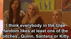 I love Santana, hate Kitty, and am meh on Quinn.