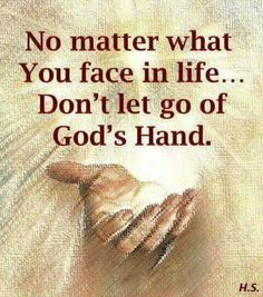 In the palm of His hand always.