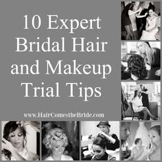 10 Expert Bridal Hair and Makeup Trial Tips by Hair Comes the Bride