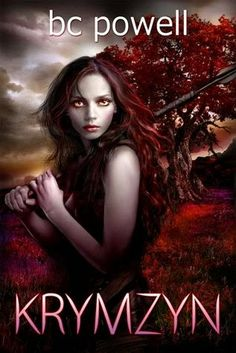 Krymzyn  BC Powell  Publication date: October 4th 2014 Genres: Fantasy, New Adult, Science Fiction