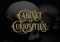 graphic, font, cabinet of curiosities, hand lettering