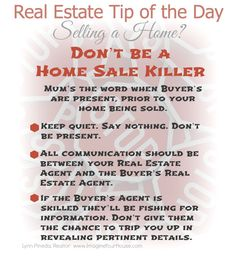 Real Estate Tip of the Day when selling a home. Don't be a Home Sale Killer. #realestate #homesellingtips #sellmyhome