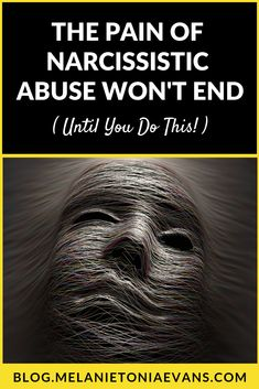 The Pain of Narcissistic Abuse Won't End Until You Do This Narcissist And Empath, Narcissistic People, Narcissistic Abuse Recovery, Narcissistic Personality Disorder, Abusive Relationship, Toxic Relationships, Relationship Advice, Cheating Spouse, Coping Skills