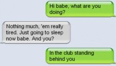 And this club-loving liar. | 26 Relationships That Were Obviously Doomed From The Start