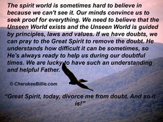 A message to uplift your spirit today! Many blessings, Cherokee Billie