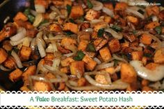 Sweet Potato Hash   #justeatrealfood #oursavorylife