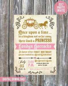 Once upon a time Princess Birthday Party Invite -  Digital Download - Girls Birthday by madewithlovebyalesha on Etsy https://www.etsy.com/listing/217435035/once-upon-a-time-princess-birthday-party