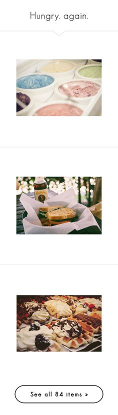 """""""Hungry. again."""" by brookerandom ❤ liked on Polyvore featuring food, pictures, photos, backgrounds, food & drink, food pictures, instagram, food and drink, comida and pics"""